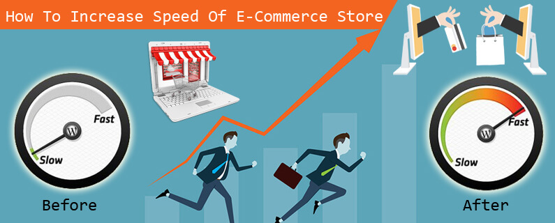 How To Increase Speed Of E-Commerce Store