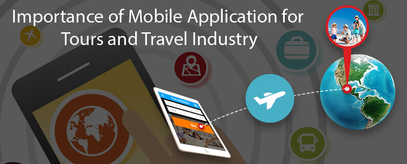 Importance of Mobile Application for Tours / Travel Industry