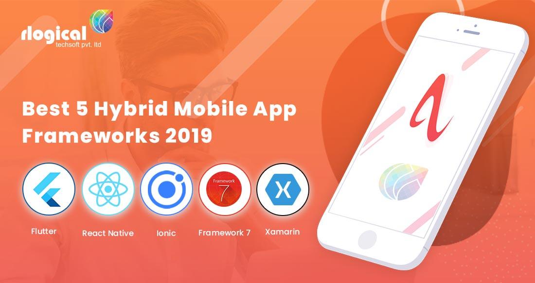 5 Best Hybrid Mobile App Frameworks 2019