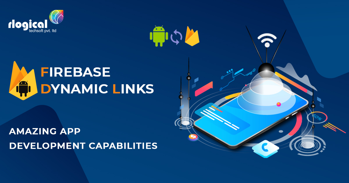 How does Firebase Dynamic Links Work for Android?