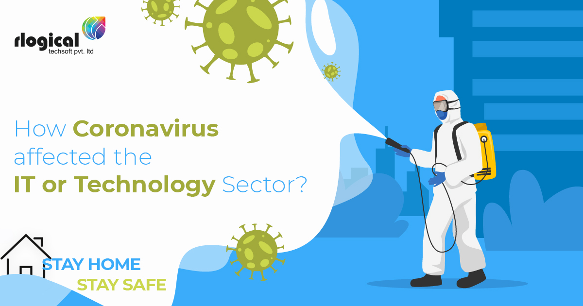 How Coronavirus affected the IT or Technology Sector?