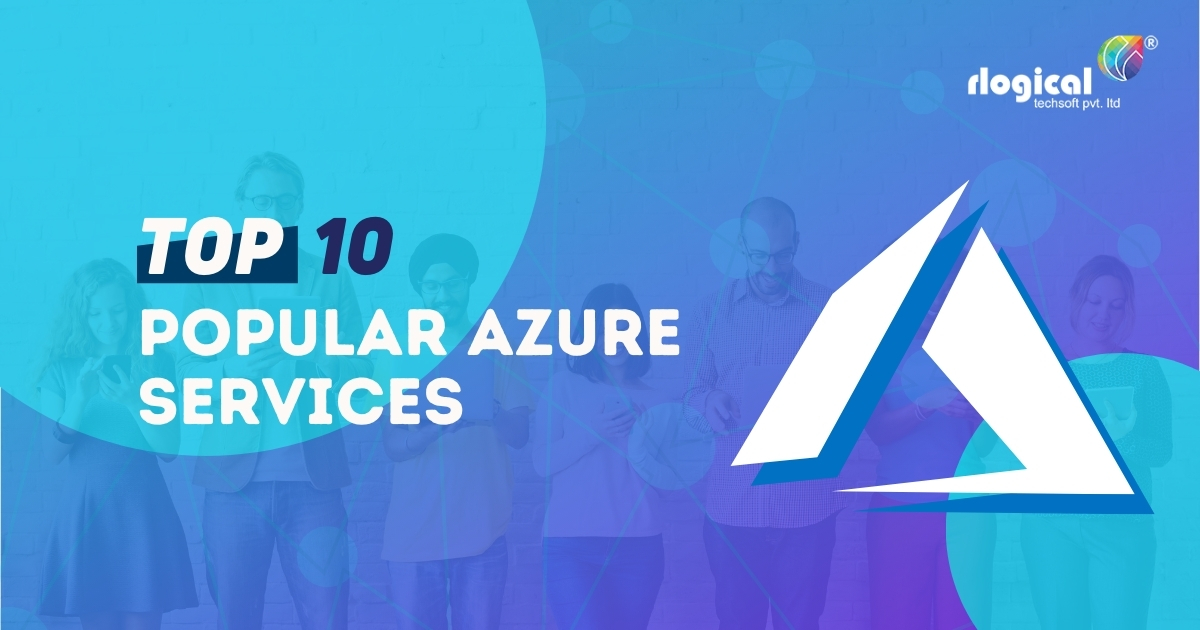 List of Top 10 Most Popular Azure Services