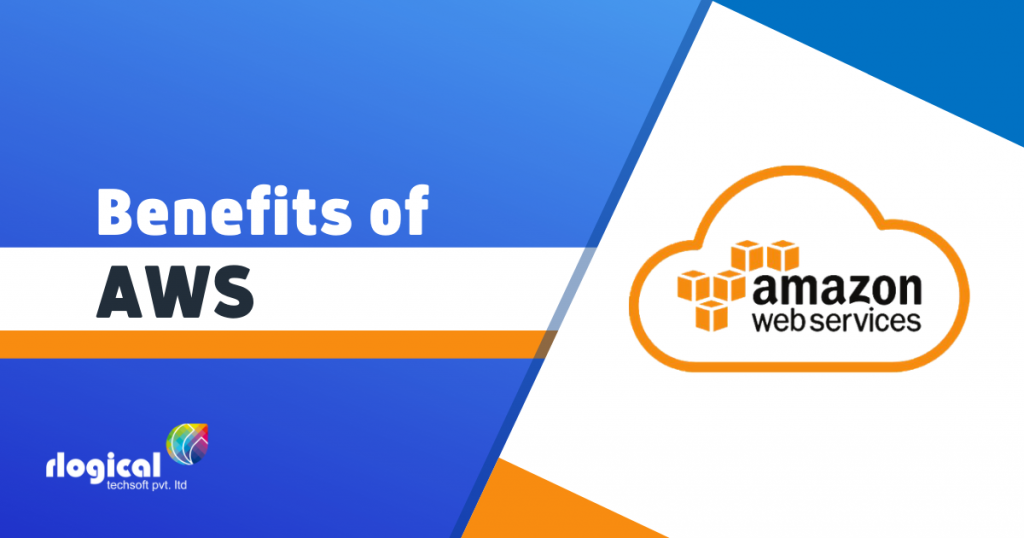 Top 9 Benefits of AWS Services