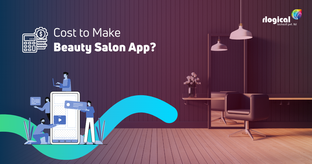 How much does it cost to Make On-Demand Beauty Salon App?