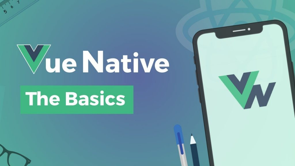 Vue Native - Build Mobile App Development