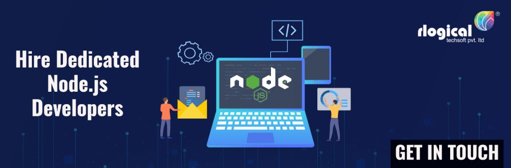 Hire Nodejs Developers - Get connect with us..