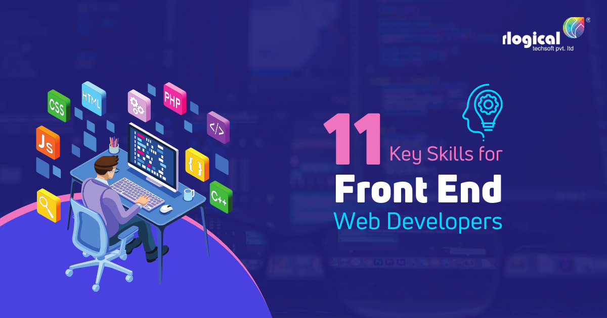 Top 11 Key Skills for Front-End Web Developers