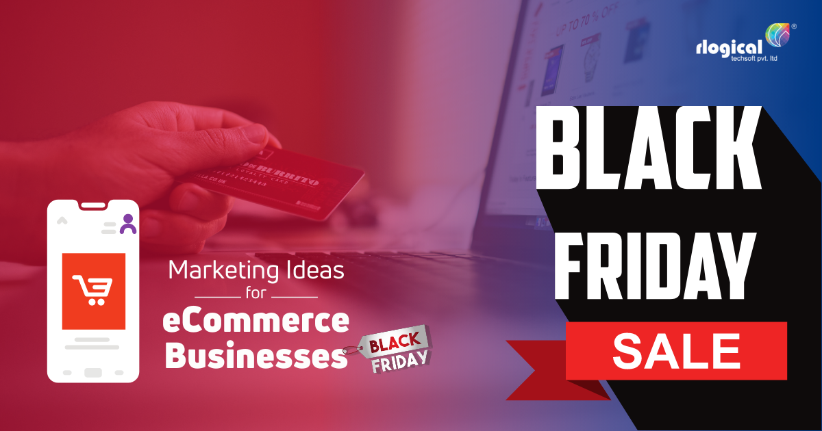 Top 8 Black Friday Marketing Ideas for eCommerce Businesses