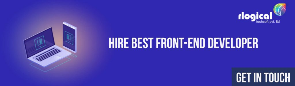 Hire Front-End Developers - Rlogical Techsoft