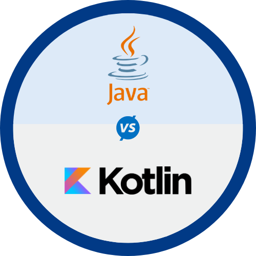 Java Vs. Kotlin: Which is best for Android App Development?