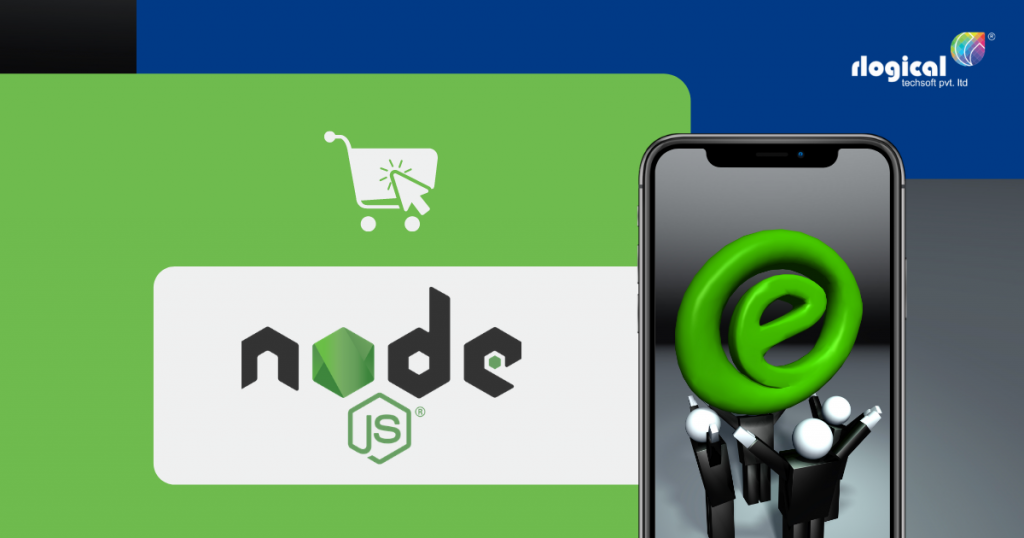 Top Reasons to Choose Node.js to Build eCommerce Marketplace
