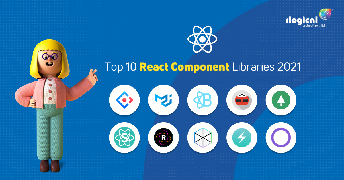 Top 10 React Component Libraries 2021