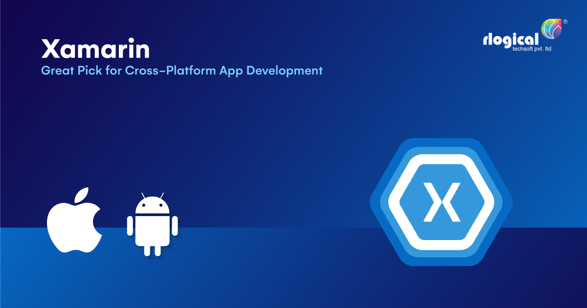 Why is Xamarin the Great Pick for Your Cross-Platform App Development in 2021?