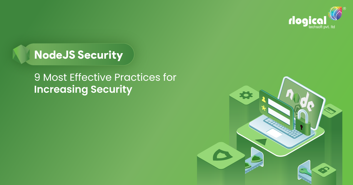 What are the Most Effective Practices for Increasing Security in NodeJS?