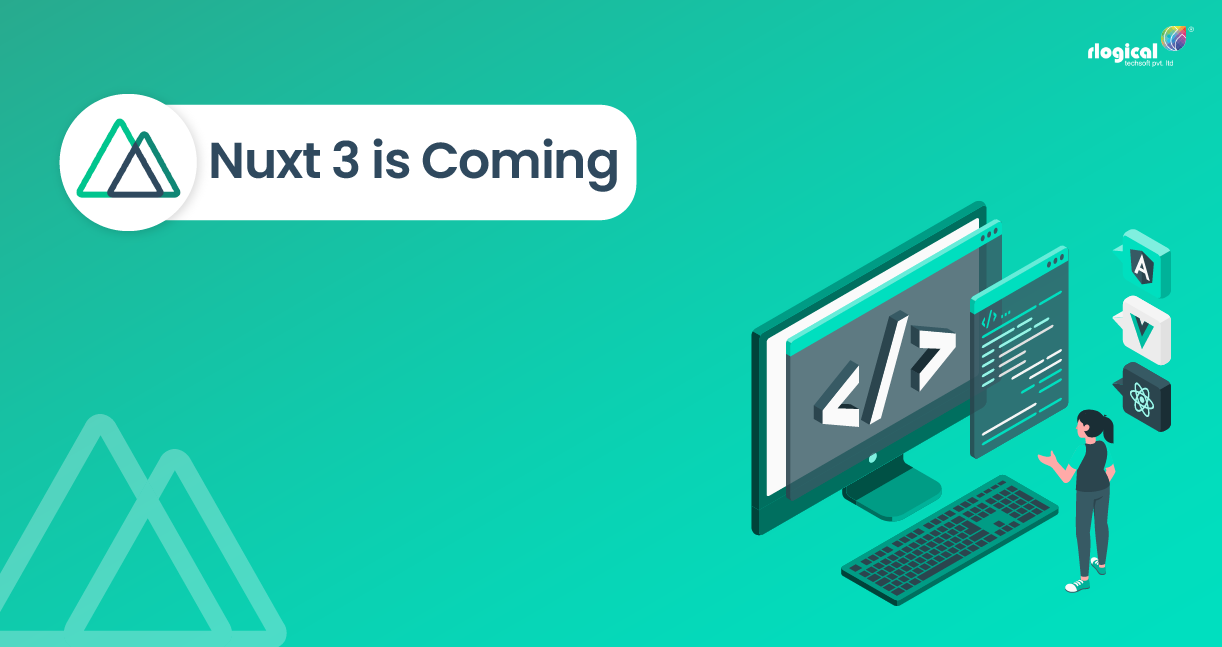 Nuxt 3 Is Arriving with Great Features